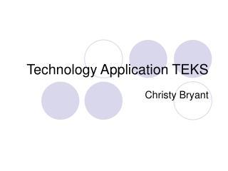 Technology Application TEKS