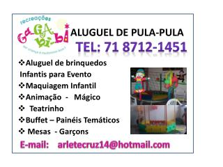 ALUGUEL DE PULA-PULA