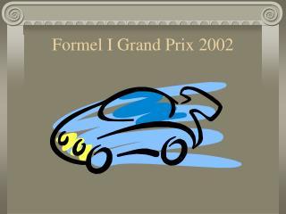 Formel I Grand Prix 2002