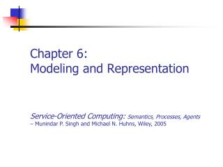 Chapter 6: Modeling and Representation