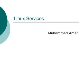Linux Services