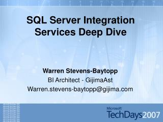 SQL Server Integration Services Deep Dive