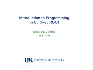 Introduction to Programming  in C / C++ / ROOT