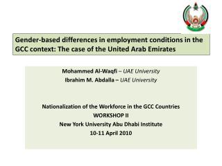 Mohammed Al-Waqfi  –  UAE University Ibrahim M.  Abdalla  –  UAE University