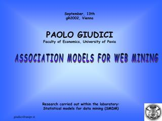 September, 13th  gR2002, Vienna PAOLO GIUDICI Faculty of Economics, University of Pavia