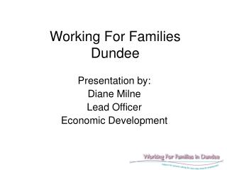Working For Families Dundee