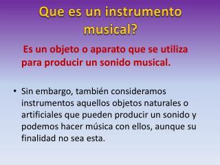 Que es un instrumento musical?