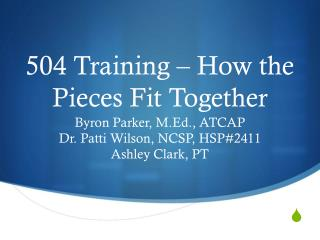 504 Training – How the Pieces Fit Together