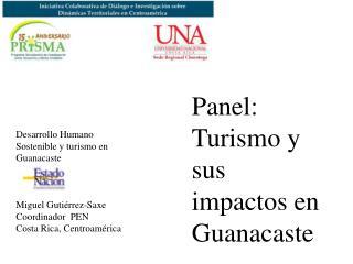 Panel: Turismo y sus impactos en Guanacaste
