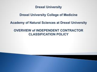 Drexel University  Drexel University College of Medicine  Academy of Natural Sciences at Drexel University  OVERVIEW of