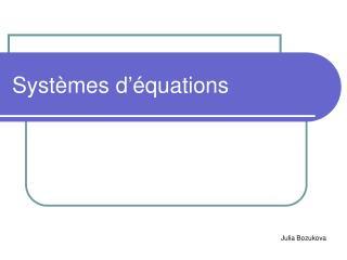 Systèmes d'équations