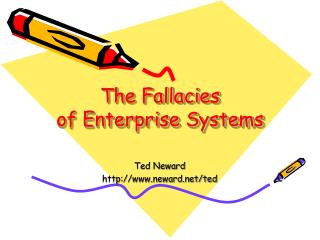 The Fallacies of Enterprise Systems