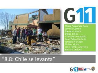 """""""8.8: Chile se levanta"""""""