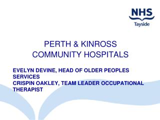 PERTH & KINROSS COMMUNITY HOSPITALS