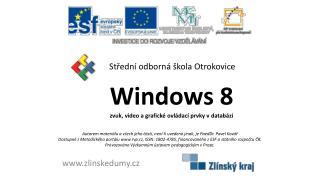 Windows 8 zvuk, video a grafické ovládací prvky v databázi