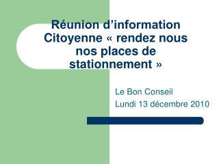 Réunion d'information Citoyenne «rendez nous nos places de stationnement»