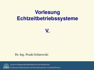 Vorlesung Echtzeitbetriebssysteme  V.