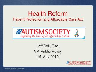 Health Reform  Patient Protection and Affordable Care Act