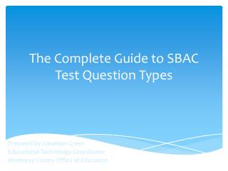 The Complete Guide to SBAC Test Question Types