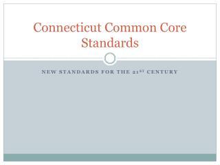Connecticut Common Core Standards