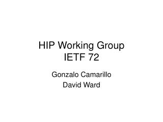 HIP Working Group IETF 72