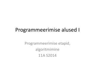 Programmeerimise alused I