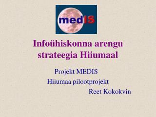 Infoühiskonna arengu strateegia Hiiumaal