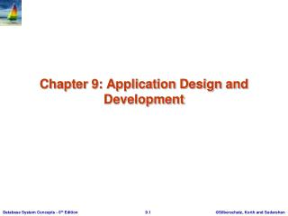 Chapter 9: Application Design and Development
