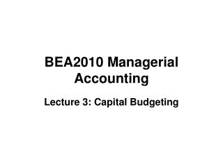 BEA2010 Managerial Accounting