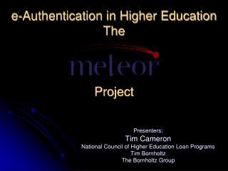 e-Authentication in Higher Education  The Project