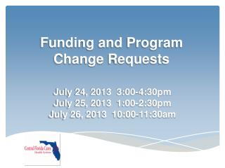 Funding and Program Change Requests