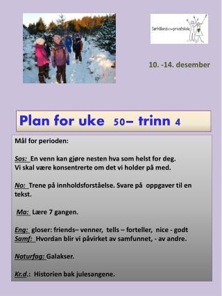 Plan for uke  50 � trinn  4