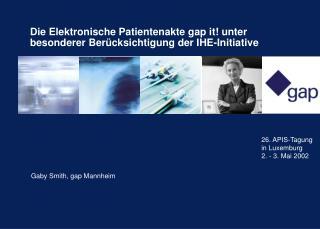 Die Elektronische Patientenakte gap it unter besonderer Ber cksichtigung der IHE-Initiative