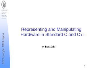 Representing and Manipulating Hardware in Standard C and C++