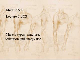 Module 632   Lecture 7  JCS