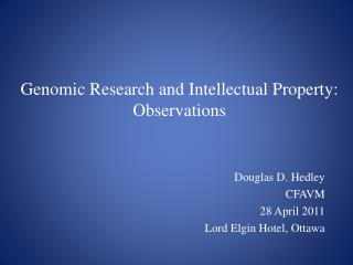 Genomic Research and Intellectual Property: Observations
