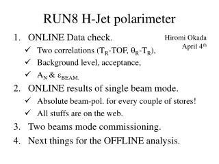 RUN8 H-Jet polarimeter