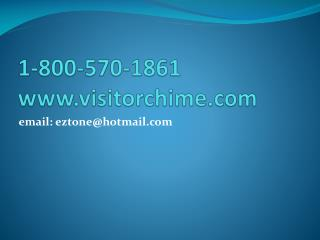 1-800-570-1861  visitorchime