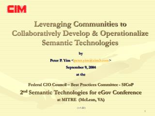 Leveraging Communities to Collaboratively Develop & Operationalize Semantic Technologies