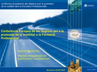 Confer ncia Europea de les Regions per a la promoci  de la mobilitat a la Formaci  Professional