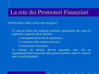 La rete dei Promotori Finanziari