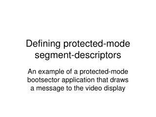 Defining protected-mode segment-descriptors