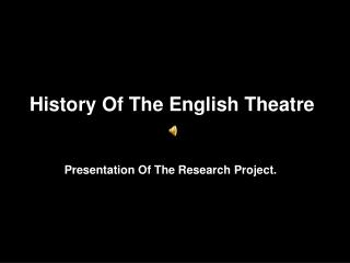 History Of The English Theatre