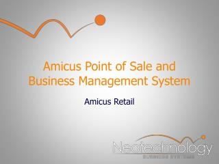 Amicus Point of Sale and Business Management System