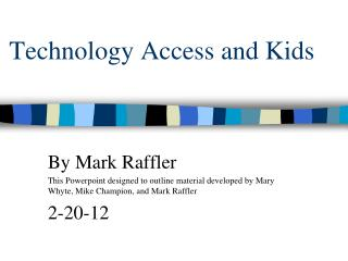 Technology Access and Kids