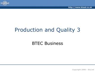 Production and Quality 3