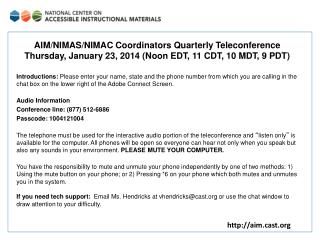 AIM/NIMAS/NIMAC Coordinators Quarterly Teleconference