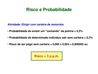 Risco e Probabilidade