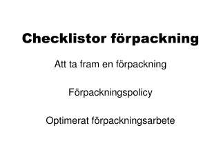 Checklistor förpackning