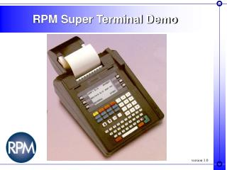 RPM Super Terminal Demo